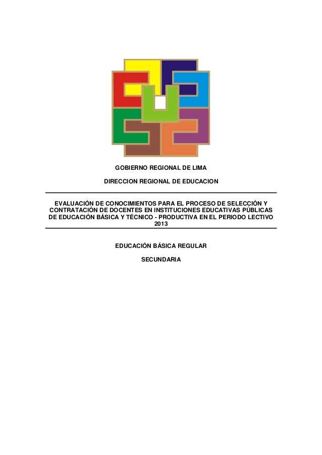 GOBIERNO REGIONAL DE LIMA               DIRECCION REGIONAL DE EDUCACION EVALUACIÓN DE CONOCIMIENTOS PARA EL PROCESO DE SEL...
