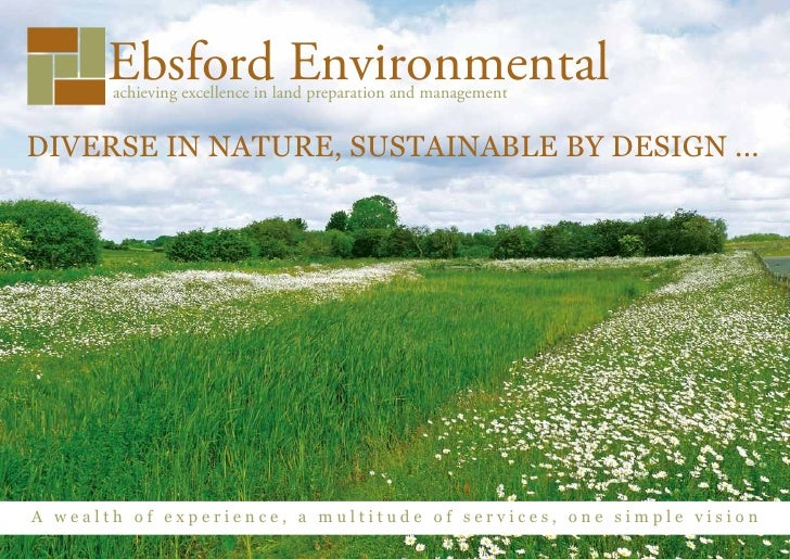 Ebsford Environmental       achieving excellence in land preparation and managementDIVERSE IN NATURE, SUSTAINABLE BY DESIG...
