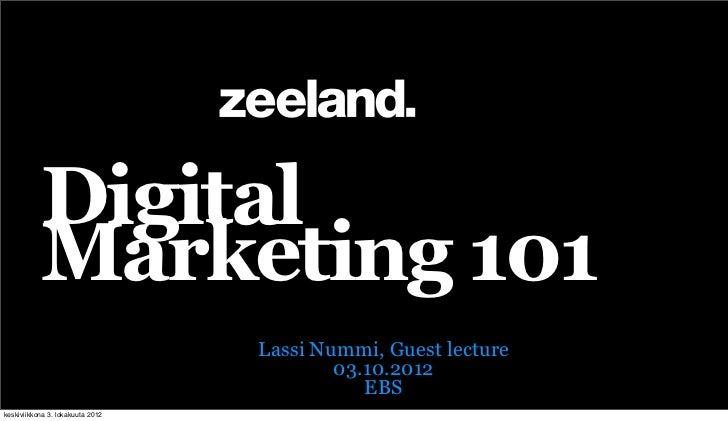 Digital           Marketing 101                                  Lassi Nummi, Guest lecture                               ...