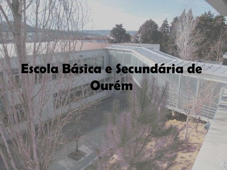 Escola Básica e Secundária de Ourém<br />