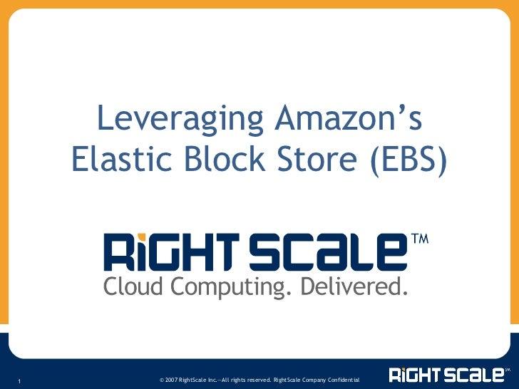 Leveraging Amazon's Elastic Block Store
