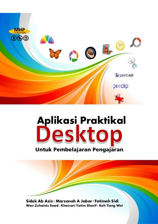 MHP PUBLISHERS  Aplikasi Praktikal Untuk Pembelajaran Pengajaran  Sidek Ab Aziz   Marzanah A Jabar   Fatimah Sidi Wan Zuha...