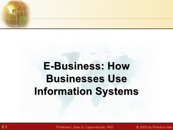 E-Business: How Businesses Use Information Systems