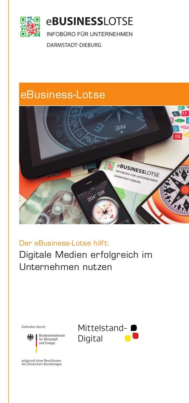 Der eBusiness-Lotse hilft: Digitale Medien erfolgreich im Unternehmen nutzen eBusiness-Lotse