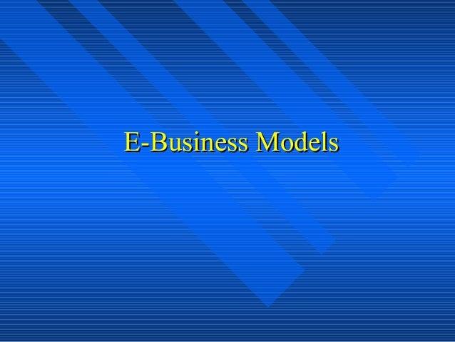 E-Business ModelsE-Business Models