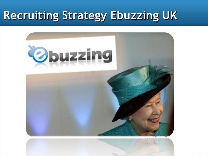 Ebuzzing uk recruiting strategy