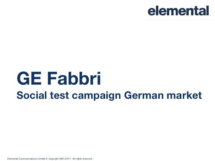 GE Fabbri Social test campaign German market