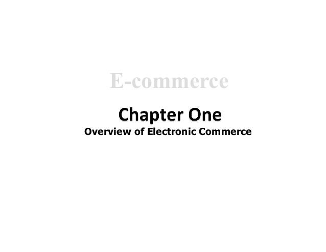 E-commerce Overview of Electronic Commerce