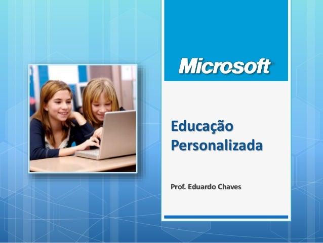 Educação Personalizada Prof. Eduardo Chaves