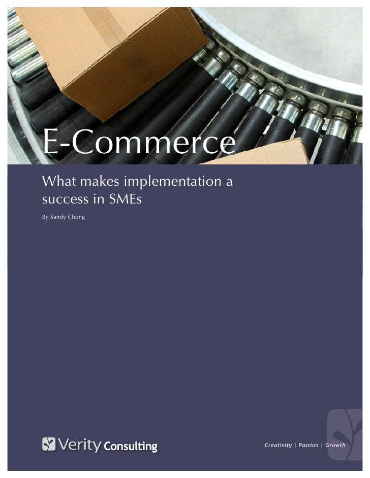 E-Commerce What makes implementation a success in SMEs By Sandy Chong                                   Creativity | Passi...