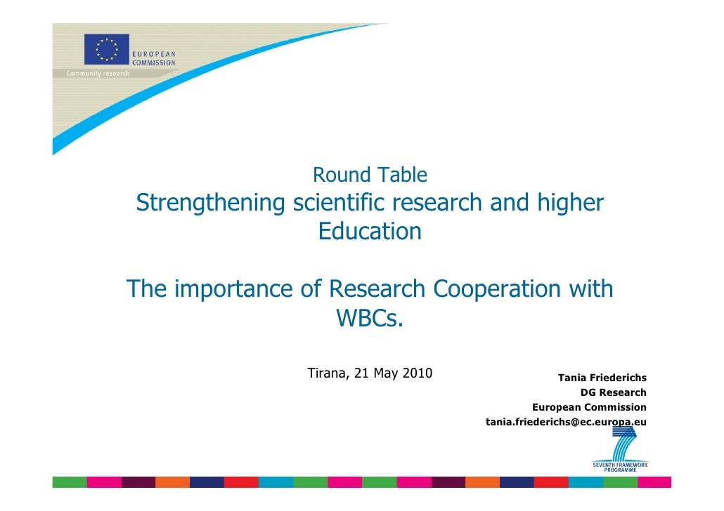 Round Table Strengthening scientific research and higher                  Education  The importance of Research Cooperatio...
