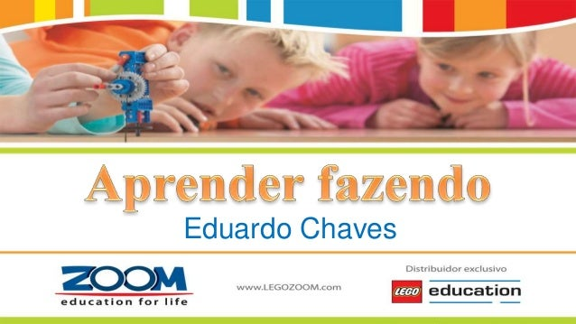 Grupo ZOOM Holding | Distribuidor exclusivo LEGO® Education Eduardo Chaves