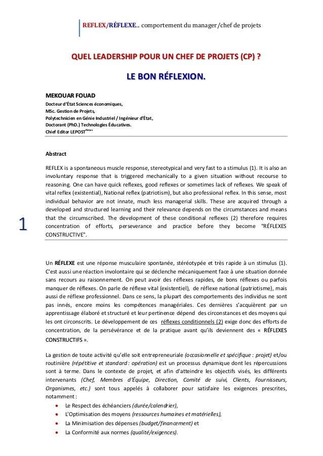 REFLEX/RÉFLEXE... comportement du manager/chef de projets 1 QUEL LEADERSHIP POUR UN CHEF DE PROJETS (CP) ? LE BON RÉFLEXIO...
