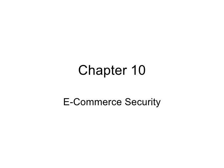 Ec2009 ch10 e commerce security