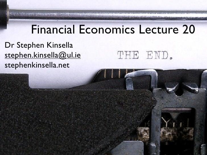EC4024 Financial Economics Lecture 20: Final Lecture!