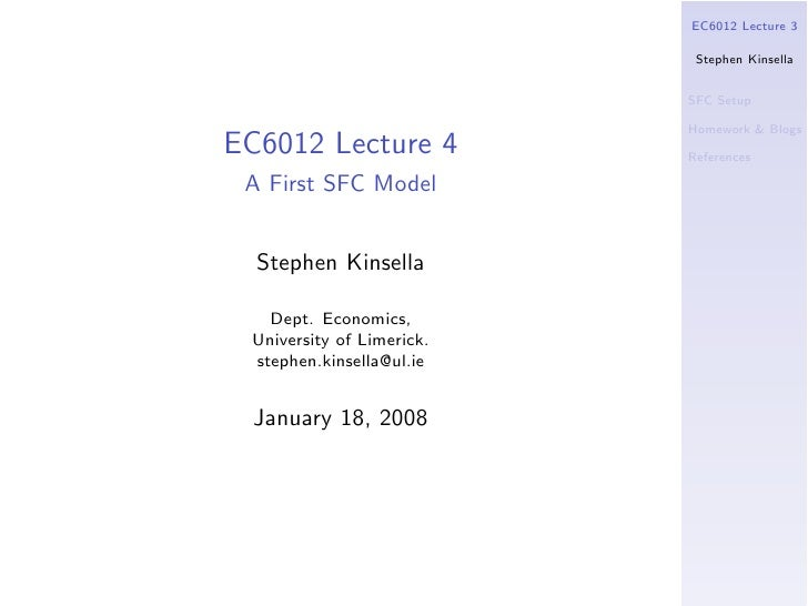 EC6012 Lecture 3                              Stephen Kinsella                              SFC Setup                     ...