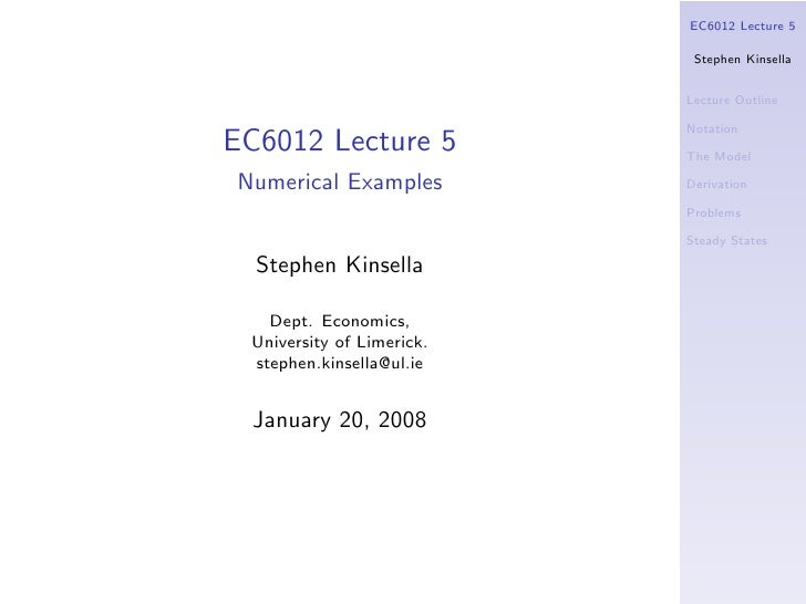 EC6012 Lecture 5                              Stephen Kinsella                              Lecture Outline               ...