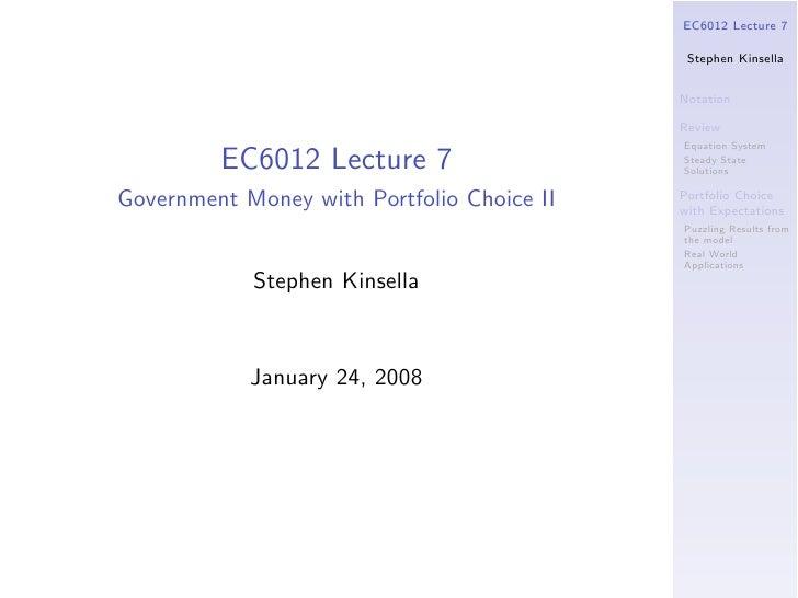 EC6012 Lecture 7                                               Stephen Kinsella                                           ...