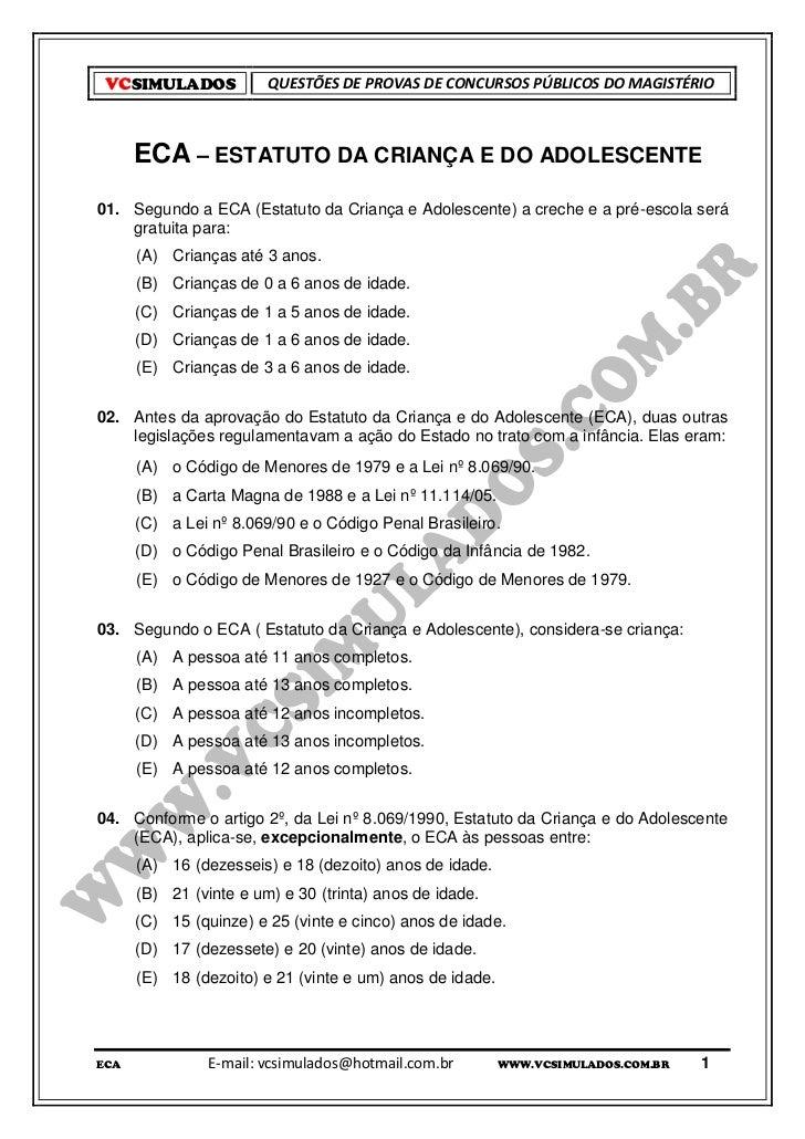 VCSIMULADOS            QUESTÕES DE PROVAS DE CONCURSOS PÚBLICOS DO MAGISTÉRIO      ECA – ESTATUTO DA CRIANÇA E DO ADOLESCE...