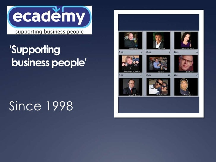 'Supporting business people'<br />Since 1998<br />