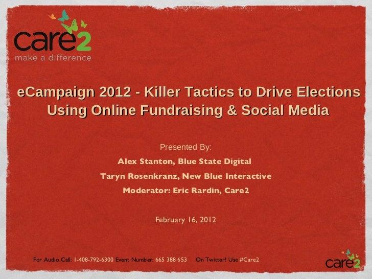 eCampaign 2012 - Killer Tactics to Drive Elections Using Online Fundraising & Social Media