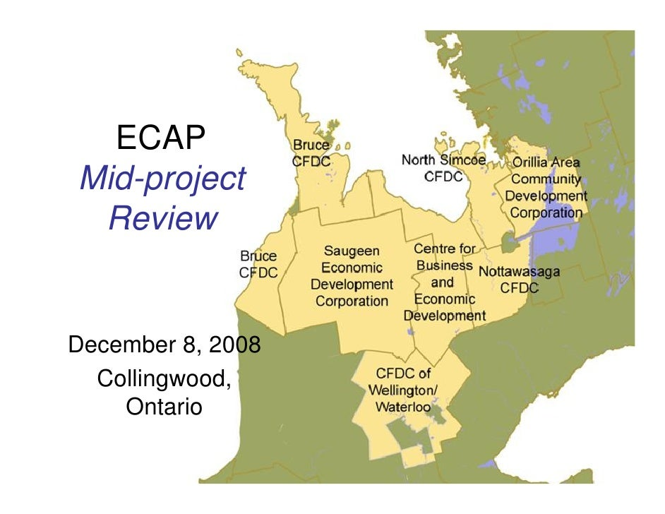 ECAP Mid-project  Review   December 8, 2008   Collingwood,     Ontario