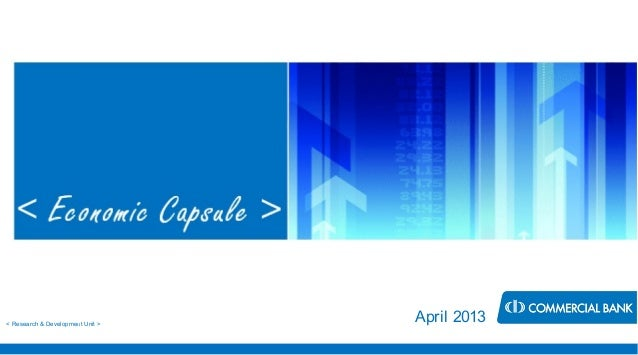 Economic Capsule - April 2013