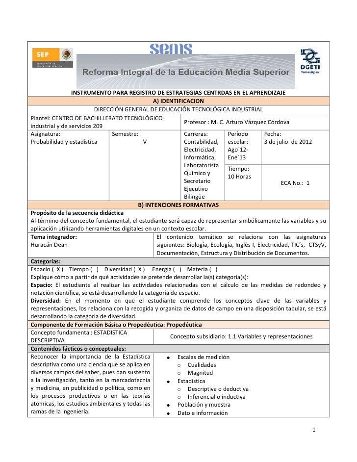 INSTRUMENTO PARA REGISTRO DE ESTRATEGIAS CENTRDAS EN EL APRENDIZAJE                                                 A) IDE...