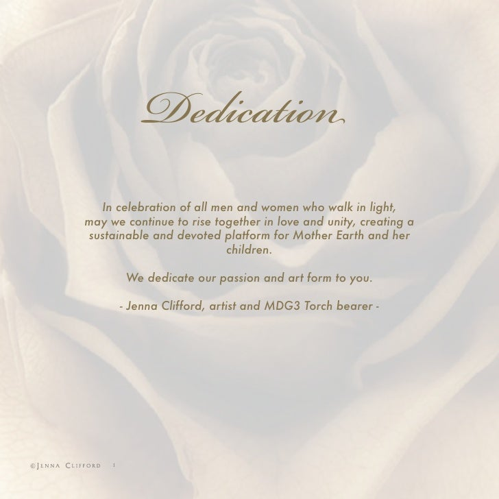Dedication   In celebration of all men and women who walk in light, may we continue to rise together in love and unity, cr...