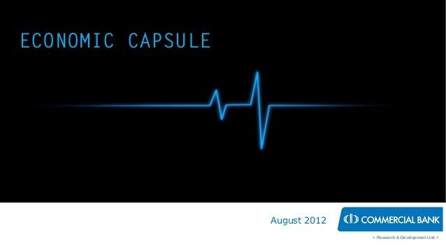 Economic Capsule - August 12