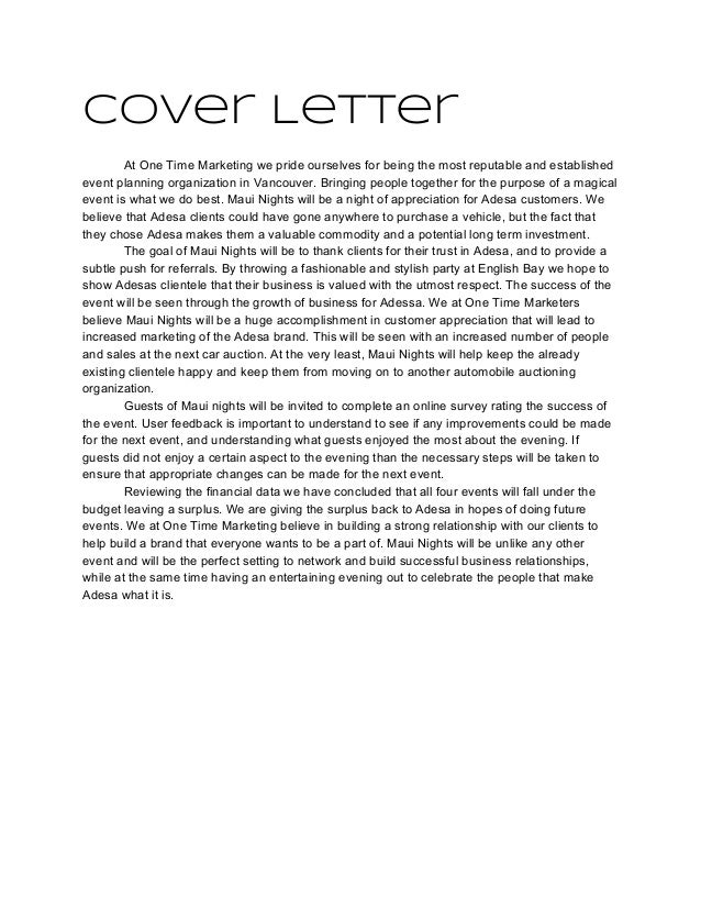 events coordinator cover letter Event coordinator cover letter is written like all the other cover letter all you have to do is mention the relevant skills that will get the employers attention to.