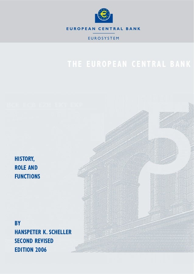 Ecb history rolefunctions(2006)