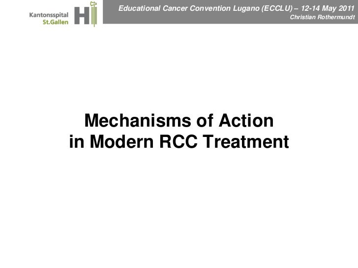 ECCLU 2011 - C. Rothermundt - Mechanisms of action in modern RCC treatment