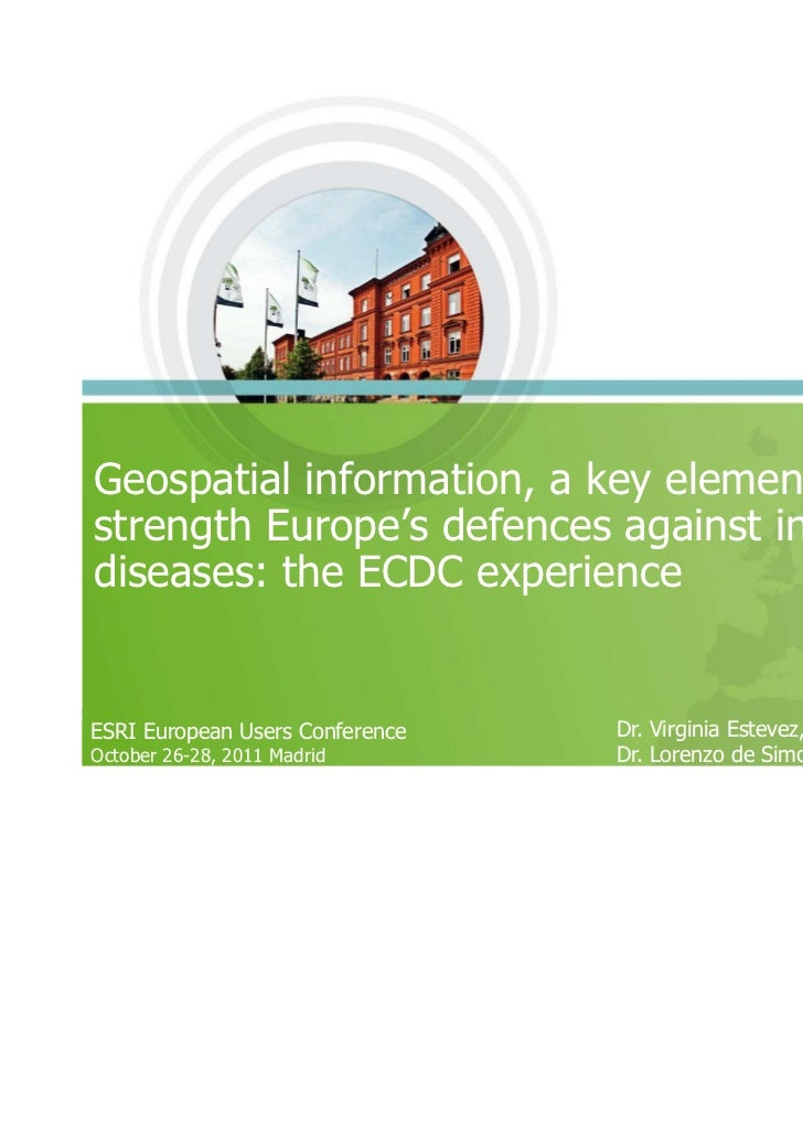 Geospatial information, a key element to strength Europe´s defences against infectius diseases