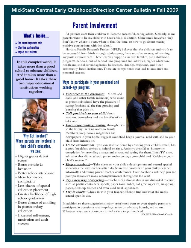 Mid-State Central Early Childhood Direction Center Bulletin  Fall 2009 Parent Involvement What's Inside… The most impor...