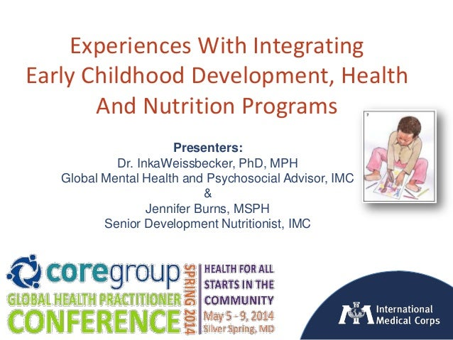 ©2012 International Medical Corps Experiences With Integrating Early Childhood Development, Health And Nutrition Programs ...