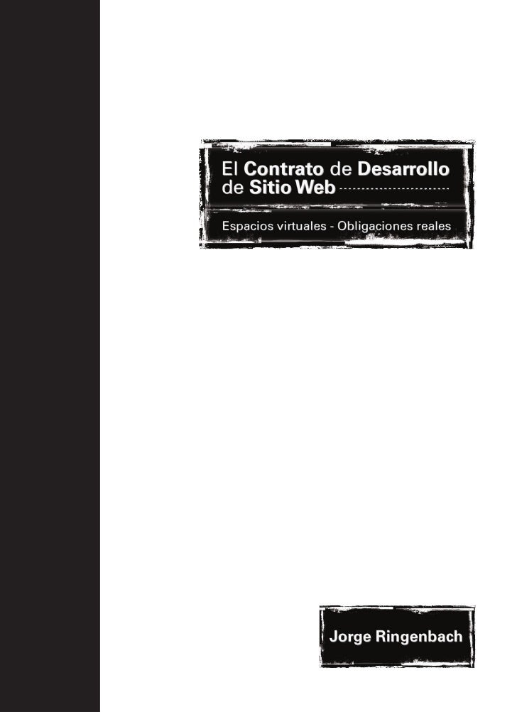 El Contrato de Desarrollode Sitio WebEspacios virtuales - Obligaciones reales       Jorge Ringenbach