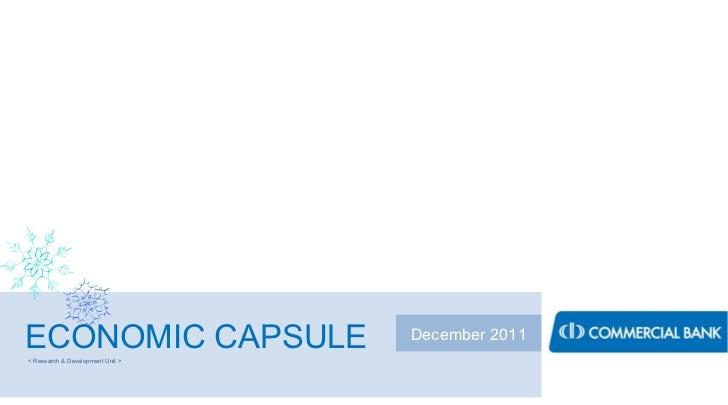 ECONOMIC CAPSULE December 2011 < Research & Development Unit >