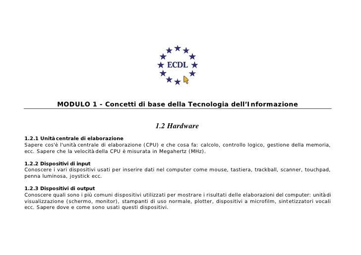 MODULO 1 - Concetti di base della Tecnologia dell'Informazione                                                       1.2 H...