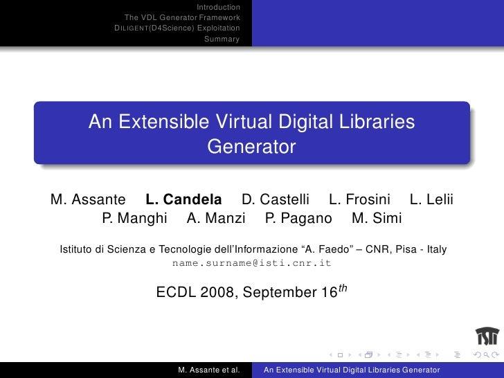 An Extensible Virtual Digital Libraries Generator @ ECDL 2008