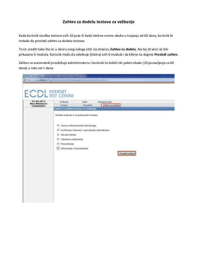 Zahtev za dodelu testova za vežbanjeKada korisnik izvežba testove svih 10 puta ili kada istekne vreme obuke u trajanju od ...