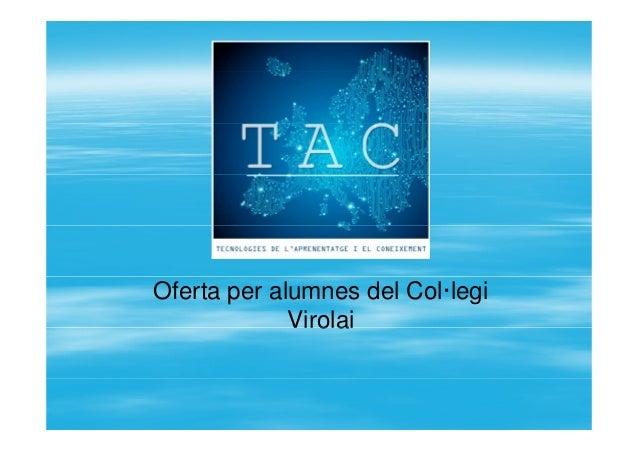 Oferta per alumnes del Col·legi VirolaiVirolai