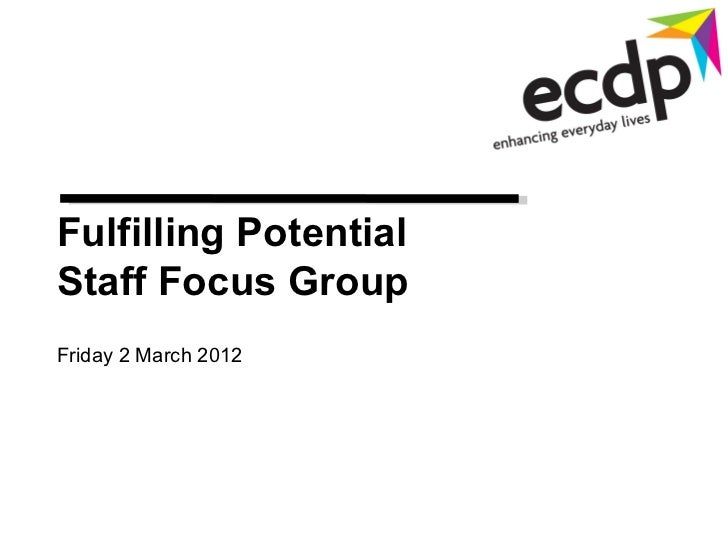 ecdp Fulfilling Potentail staff focus group