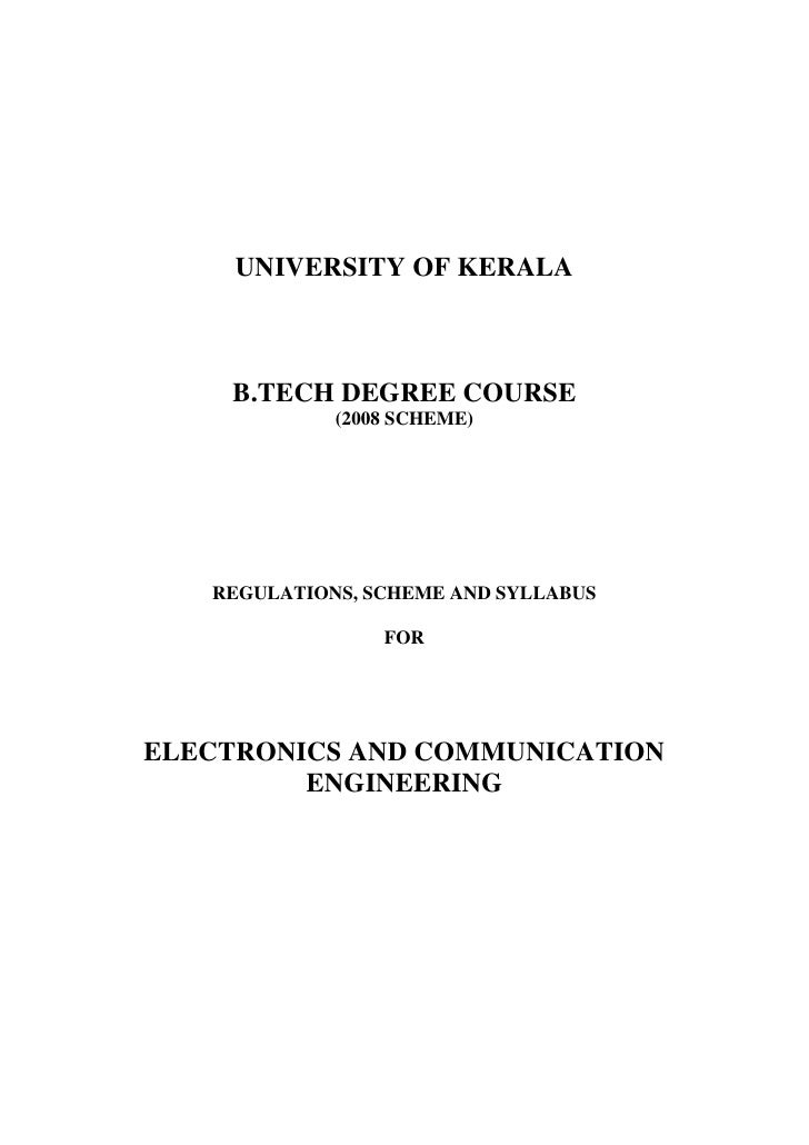UNIVERSITY OF KERALA    B.TECH DEGREE COURSE             (2008 SCHEME)   REGULATIONS, SCHEME AND SYLLABUS                 ...