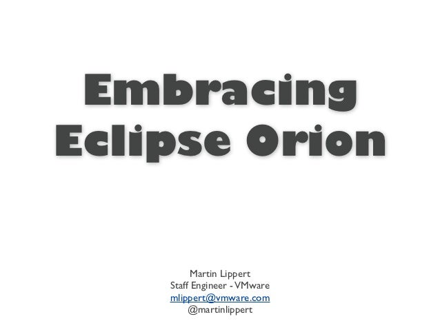 Embracing Eclipse Orion