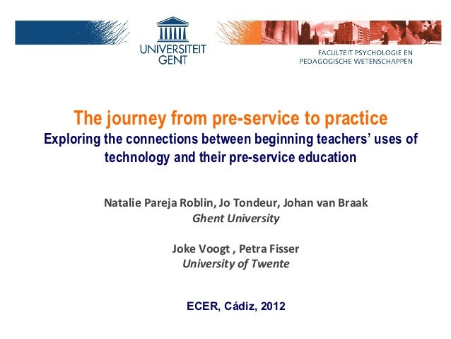 The journey from pre-service to practiceExploring the connections between beginning teachers' uses of          technology ...