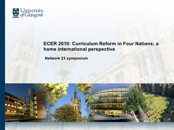 ECER 2010: Curriculum Reform in Four Nations: a home international perspective: