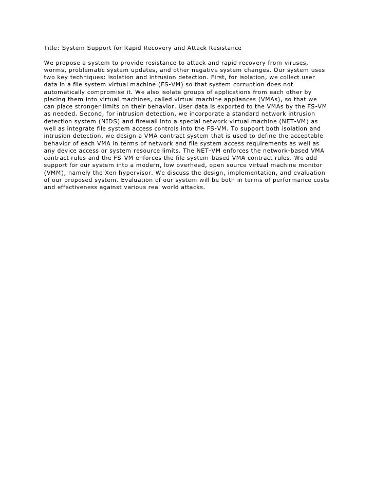 Title: System Support for Rapid Recovery and Attack ResistanceWe propose a system to provide resistance to attack and rapi...