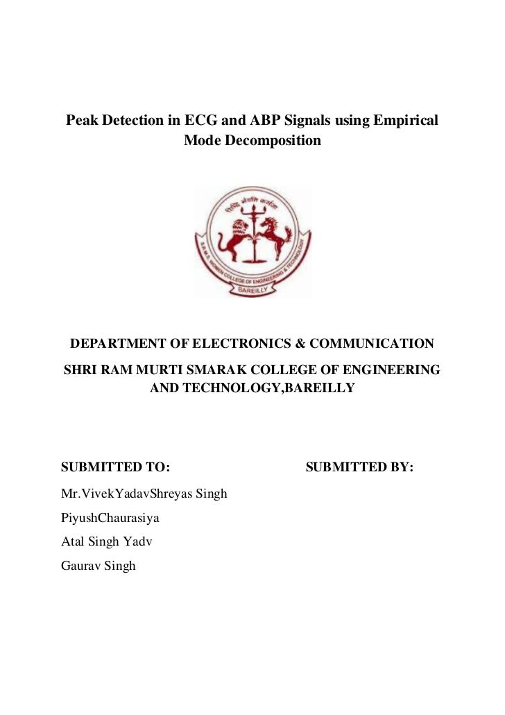 Peak Detection in ECG and ABP Signals using Empirical                  Mode Decomposition DEPARTMENT OF ELECTRONICS & COMM...