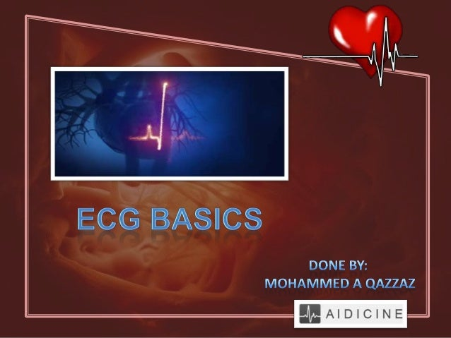 • Review of the conduction system• ECG waveforms and intervals• ECG leads• Determining heart rhythm / rate• Determining QR...